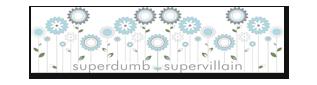 SuperDumb SuperVillan