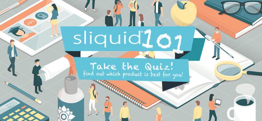 Sliquid 101 Quiz